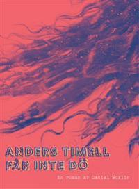 Anders Timell får inte dö