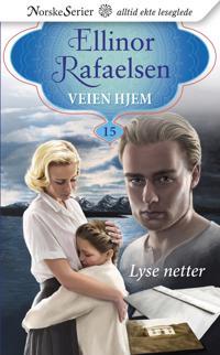 Lyse netter - Ellinor Rafaelsen | Inprintwriters.org