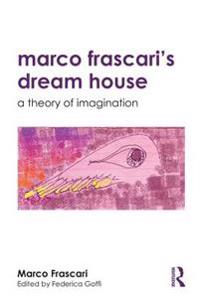 Marco Frascari's Dream House