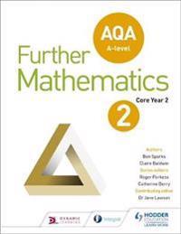 AQA A Level Further Mathematics Core Year 2