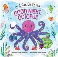 Good Night Octopus: Shaped Board Book Down Spec