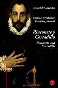 Rinconete y Cortadillo/Rinconete and Cortadillo: (Edicion Bilingue/Bilingual Edition)