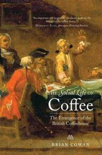 The Social Life of Coffee