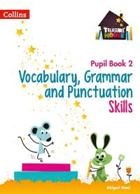 Vocabulary, Grammar and Punctuation Skills Pupil Book 2