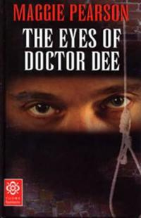 Eyes of doctor dee
