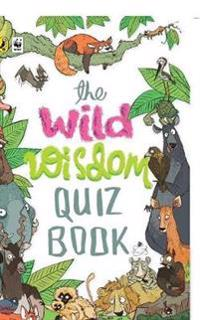 The Wild Wisdom Quiz Book