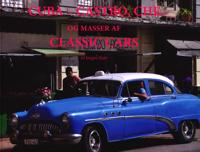 Cuba - Castro, Che og masser af Classic Cars
