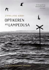 Optikeren på Lampedusa - Emma Jane Kirby pdf epub