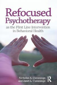 REFOCUSED PSYCHOTHERAPY FIRST LINE
