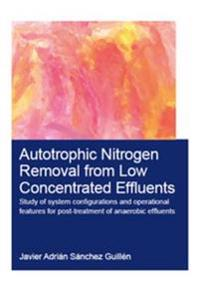 Autotrophic Nitrogen Removal from Low Concentrated Effluents
