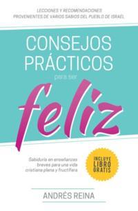 Consejos Practicos Para Vivir Feliz