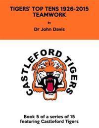 Tigers' Top Tens 1926-2015: Teamwork