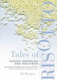 Tales of Risotto: 50 Recipes