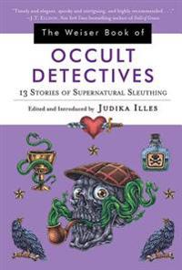 Wesier book of occult detectives - 13 stories of supernatural sleuthing