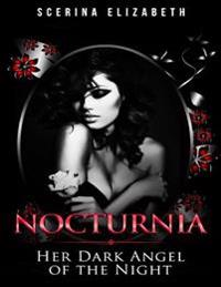 Nocturnia Her Dark Angel of the Night