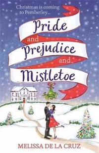 Pride and prejudice and mistletoe: a feel-good rom-com to fall in love with