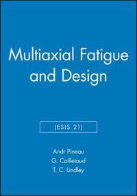 Multiaxial Fatigue and Design