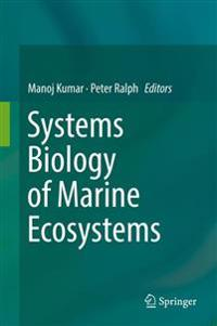 Systems Biology of Marine Ecosystems