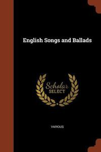 English Songs and Ballads