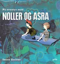 På eventyr med Noller og Asra