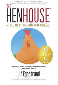 The HenHouse : se till att de inte stjäl dina guldägg