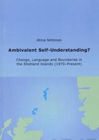 Ambivalent Self-Understanding?