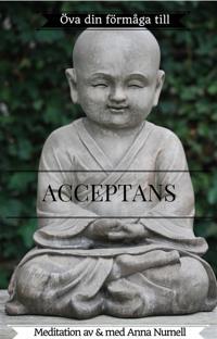 Öva din förmåga till ACCEPTANS