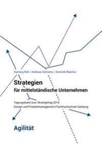 Strategien Fur Mittelstandische Unternehmen - Agilitat