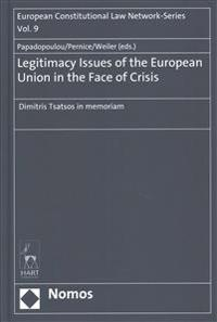 Legitimacy Issues of the European Union in the Face of Crisis: Dimitris Tsatsos in Memoriam