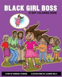 Black Girl Boss Story Coloring Book