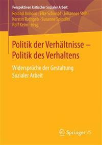 Politik Der Verhältnisse - Politik Des Verhaltens