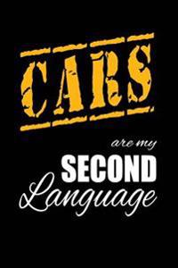 Cars Are My 2nd Language: Writing Journal Lined, Diary, Notebook for Men & Women