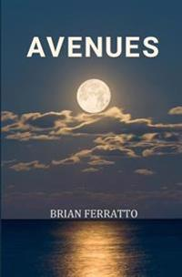 Avenues: Coming-Of-Age, Whether They'd Like to or Not.