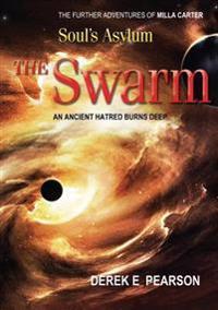 Soul's Asylum - The Swarm