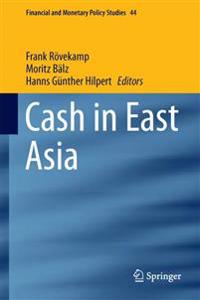 Cash in East Asia