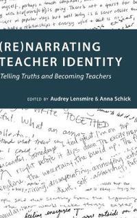 Re Narrating Teacher Identity