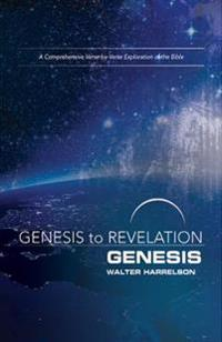 Genesis to Revelation: Genesis Participant Book: A Comprehensive Verse-By-Verse Exploration of the Bible