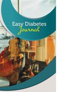 Easy Diabetes Journal: 50 Pages, 5.5 X 8.5 World Traveler