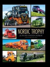Nordic Trophy : 30 år med snygga lastbilar