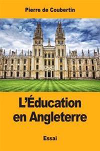 L'Education En Angleterre