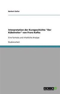 """Interpretation Der Kurzgeschichte """"Der Kubelreiter"""" Von Franz Kafka"""