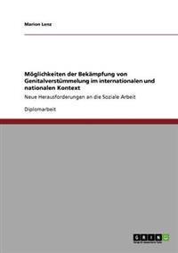 Moglichkeiten Der Bekampfung Von Genitalverstummelung Im Internationalen Und Nationalen Kontext