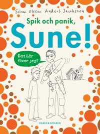 Spik och panik, Sune!