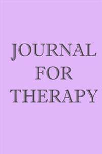 Journal for Therapy: Blank Journal Notebook to Write in