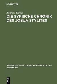 Die Syrische Chronik Des Josua Stylites
