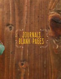 Journals Blank Pages: 8.5 X 11, 120 Unlined Blank Pages for Unguided Doodling, Drawing, Sketching & Writing