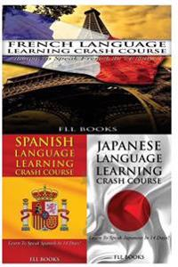 French Language Learning Crash Course + Spanish Language Learning Crash Course + Japanese Language Learning Crash Course