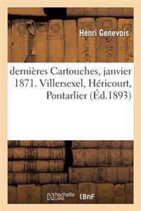 Dernieres Cartouches Janvier 1871. Villersexel, Hericourt, Pontarlier