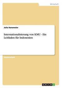 Internationalisierung Von Kmu - Ein Leitfaden Fur Indonesien