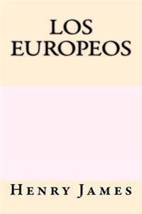 Los Europeos (Spanish Edition)